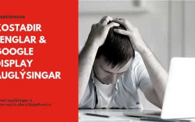 Kostaðir tenglar og Google auglýsingar (display auglýsingar)
